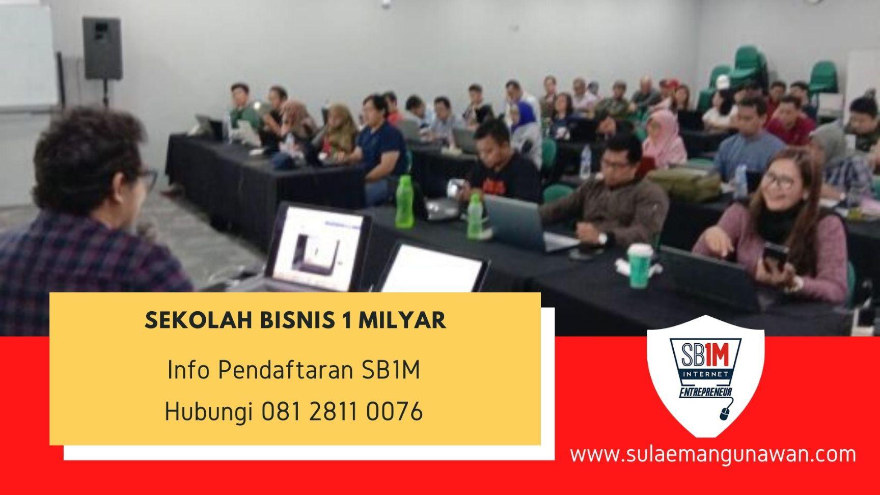 Kelas Bisnis Online Terpercaya di Kramat Pela Jakarta Selatan Hubungi 081 2811 0076
